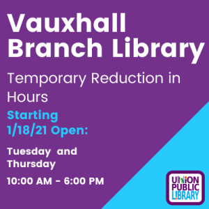 Vauxhall Branch- Temporary Reduction in Hours
